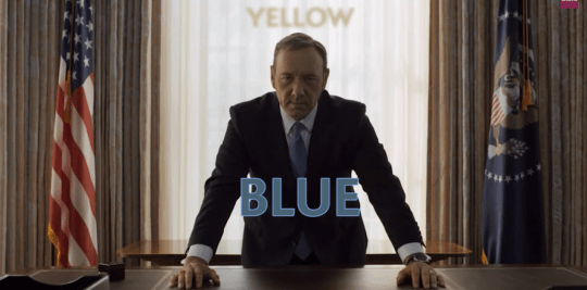 House Of Cards Blue and Yellow shot