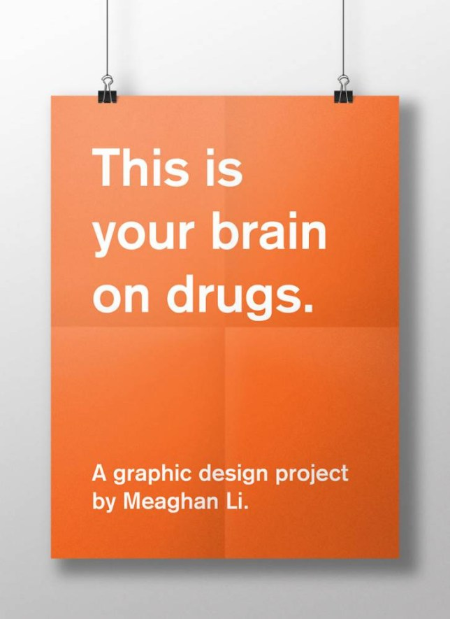 This Is Your Brain On Drugs by  Meaghan Li Must credit and link back http://www.meaghanli.com/