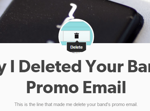 Why I Deleted Your Band's Promo Email is hilariously on point
