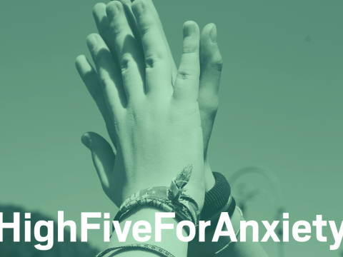 #HighFiveForAnxiety proves anxiety is nothing to be ashamed of