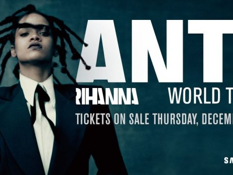 Rihanna's coming to the UK as she announces MASSIVE Anti world tour