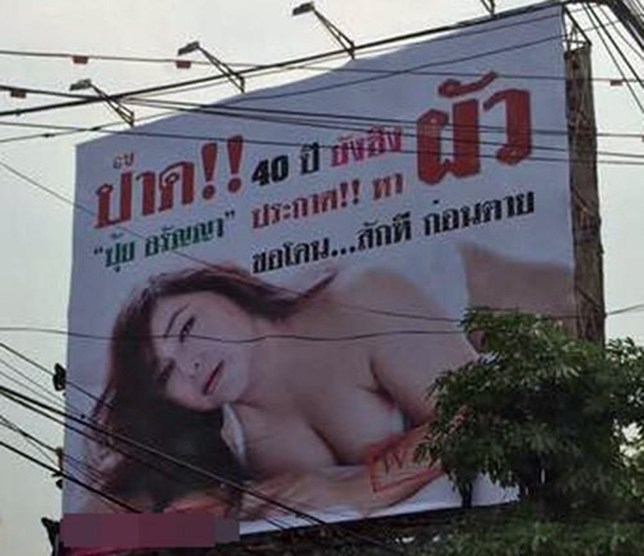 "Pic shows: Aranya ""Pui"" Pathumthong billboard.nnA 45-year-old virgin who put up a giant billboard looking for a husband for sex has been forced to take it down by police in Thailand.nnTV actress Aranya 'Pui' Pathumthong had rented the huge display site in to Bangkok advertise herself after failing to find a partner through dating agencies and apps.nnOn it, she put up a sexy, cleavage- revealing photograph of herself apparently in a state of ecstasy with a caption: ""Want You.""nnThe rest of the ad - which includes her phone number - reads: ""40 and virgin. Pui Aranya is looking for a husband!""nnIt goes on: ""Let me get it once before I die.""nnAranya - who is actually 45 - told local media she was serious about the appeal.nnBut police have fined the advertising agency responsible for the billboard 10 GBP for public obscenity and ordered them to take down the poster.nnA spokesman told local media: ""We also want to question the woman on the poster about her motives.""nn(ends)n"