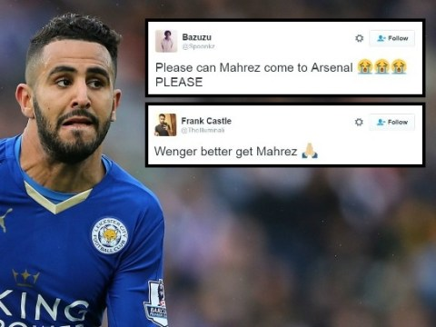 Arsenal fans beg Arsene Wenger to sign Riyad Mahrez as he refuses to agree new Leicester City deal