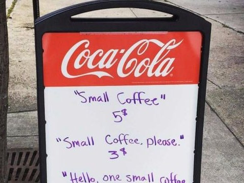This coffee shop is teaching its customers the importance of manners with a brilliant sign