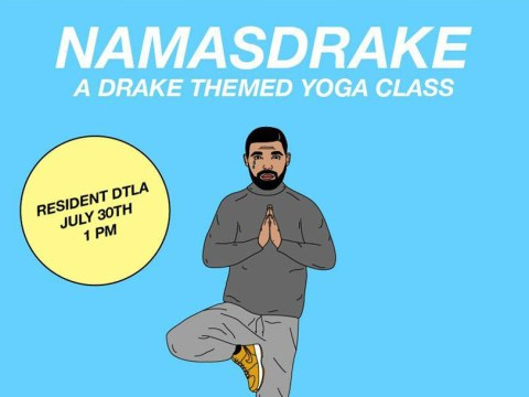 Some legend has created a Drake-themed yoga class and we want in