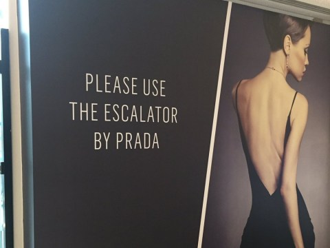 Prada puts up a sign about an escalator, everyone thinks it's the name of a new perfume