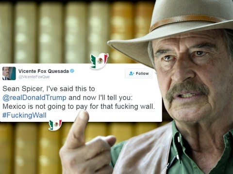 Former Mexican president is having a meltdown over that 'f***ing wall'