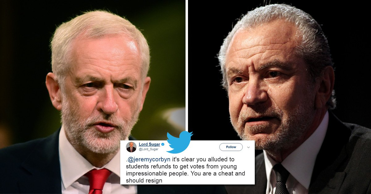 Jeremy Corbyn should quit over student debt row, says Sir Alan Sugar