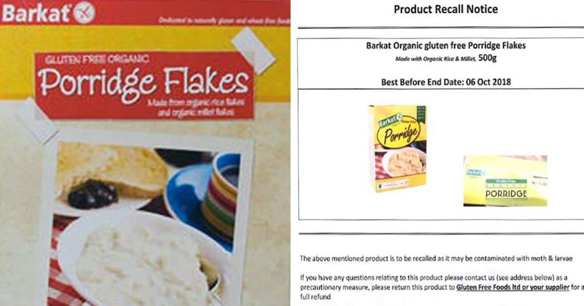 Gluten free porridge recalled because it has moth larvae in it