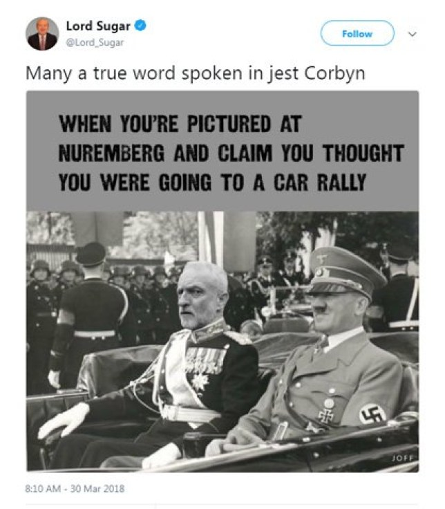 Alan sugar tweets image showing Jeremy Corbyn next to Adolf Hitler METRO GRAB taken from: https://twitter.com/Lord_Sugar/status/979737718660980736 Credit: Alan Sugar/Twitter