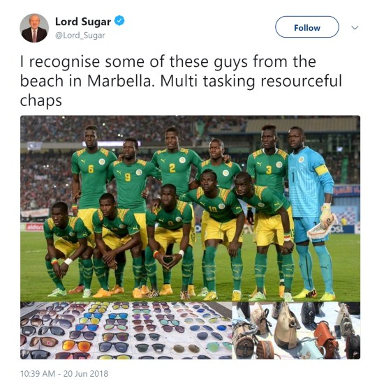"""Handout photo from the twitter feed of @Lord_Sugar of a tweet which has since been deleted, as it can now be revealed that The Apprentice boss tweeted a picture of the Senegal World Cup football team, comparing them to beach vendors, with the picture being edited to include handbags and sunglasses laid out on sheets. PRESS ASSOCIATION Photo. Issue date: Wednesday June 20, 2018. Lord Sugar defended the post saying he thought it was """"funny"""" and that it had been misinterpreted. See PA story SHOWBIZ Sugar. Photo credit should read: Lord Sugar/Twitter/PA Wire NOTE TO EDITORS: This handout photo may only be used in for editorial reporting purposes for the contemporaneous illustration of events, things or the people in the image or facts mentioned in the caption. Reuse of the picture may require further permission from the copyright holder."""