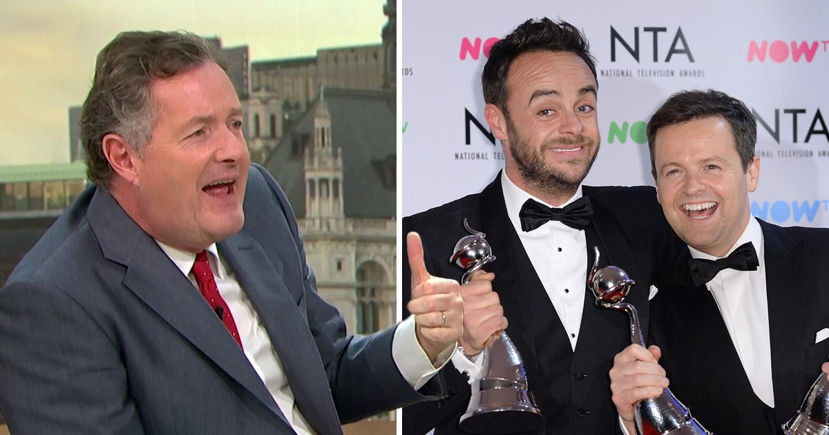 Piers Morgan says Ant and Dec will win NTA despite 'Ant McPartlin not doing a shred of work all year'