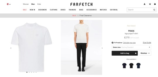 - Picture of a white T-shirt on sale for ?270 at Prada sold on Farfetch.com TRIANGLE NEWS 0203 176 5587 // contact@trianglenews.co.uk By Niamh Cavanagh ITALIAN fashion house Prada has been roasted online for selling a plain white t-shirt... for ?270. The designer label has been called ?filth? by people on Facebook for outrageously pricing the simple cotton tee. The white top, also known as the ?logo piqu? T-shirt?, is for sale on the luxury fashion retail website, Farfetch. *Full copy available via Triangle News* *TRIANGLE NEWS DOES NOT CLAIM ANY COPYRIGHT OR LICENSE IN THE ATTACHED MATERIAL. ANY DOWNLOADING FEES CHARGED BY TRIANGLE NEWS ARE FOR TRIANGLE NEWS SERVICES ONLY, AND DO NOT, NOR ARE THEY INTENDED TO, CONVEY TO THE USER ANY COPYRIGHT OR LICENSE IN THE MATERIAL. BY PUBLISHING THIS MATERIAL , THE USER EXPRESSLY AGREES TO INDEMNIFY AND TO HOLD TRIANGLE NEWS HARMLESS FROM ANY CLAIMS, DEMANDS, OR CAUSES OF ACTION ARISING OUT OF OR CONNECTED IN ANY WAY WITH USER'S PUBLICATION OF THE MATERIAL*