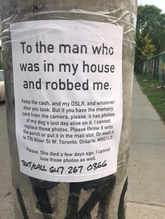 The sign reads: 'To the man who was in my house and robbed me. Keep the cash, and my DSLR, and whatever else you took'