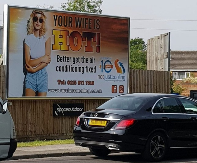 "Undated handout photo issued by Not Just Cooling of a billboard put up by the air conditioning company, which they have defended saying it is intended to make people laugh. PRESS ASSOCIATION Photo. Issue date: Tuesday July 23, 2019. The Nottingham-based company decided to run the advert after seeing a similar one on a trip to the United States, but the Advertising Standards Authority said they have received two complaints about the billboard which are being assessed to see if there are any ""grounds for action"". See PA story SOCIAL Billboard. Photo credit should read: Not Just Cooling/PA Wire NOTE TO EDITORS: This handout photo may only be used in for editorial reporting purposes for the contemporaneous illustration of events, things or the people in the image or facts mentioned in the caption. Reuse of the picture may require further permission from the copyright holder."