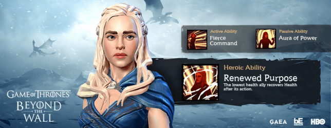 Daenerys Targaryen from Game of Thrones Beyond the Wall™ posing infront of what her abilities in game are