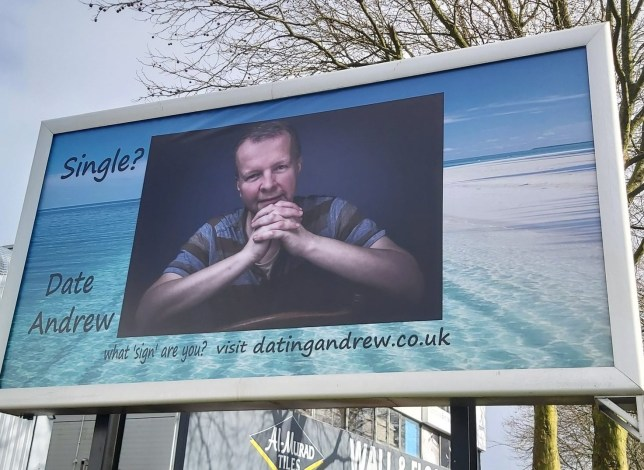 Andrews billboard, which will be up for four weeks in Salford, as he tries to find a date