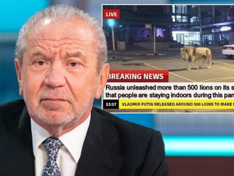 Lord Sugar asks if mock report suggesting lions are patrolling Russia during coronavirus pandemic is a joke