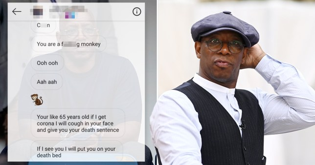 Arsenal great Ian Wright has revealed some sickening racist messages he's received on Instagram