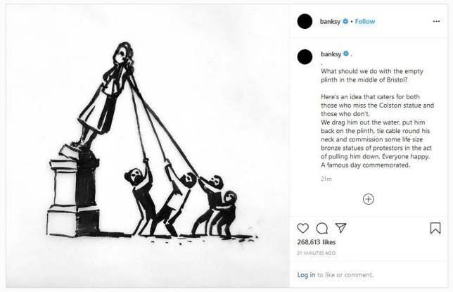 Grab taken from the Instagram page of @Banksy/Instagram of a drawing by the artist of a suggestion for the replacement of the statue of Edward Colston which was pulled from its plinth and thrown into Bristol harbour during a Black Lives Matter protest rally. PA Photo. Issue date: Tuesday June 9, 2020. See PA story POLICE Floyd. Photo credit should read: @Banksy/Instagram/PA Wire NOTE TO EDITORS: This handout photo may only be used in for editorial reporting purposes for the contemporaneous illustration of events, things or the people in the image or facts mentioned in the caption. Reuse of the picture may require further permission from the copyright holder.