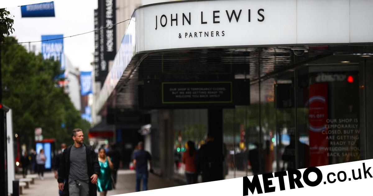 John Lewis 'to reject £14 million grant' for bringing furloughed workers back - metro