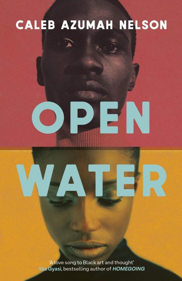 Open Water by Caleb Azumah Nelson (Viking, Feb)