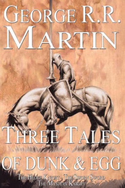 Tales of Dunk and Egg book by George RR Martin