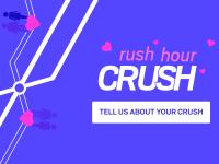 Rush Hour Crushes