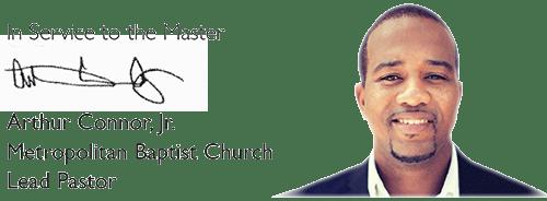 Arthur Connor Jr, Metropolitan Baptist Church