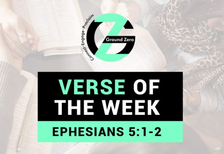 Verse of The Week | Ephesians 5:1-2