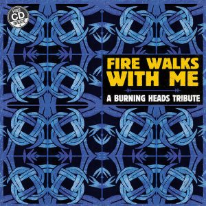 Fire-Walks-With-Me-A-Burning-Heads-Tribute-LP