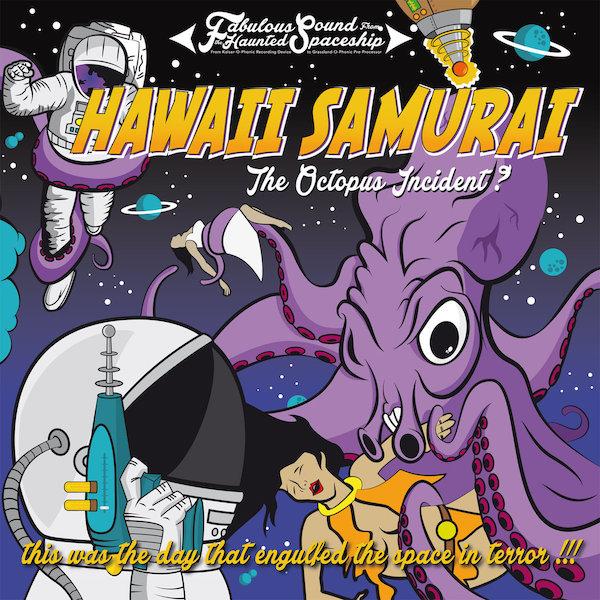 HAWAII-SAMURAI-Octopus-Incident-LP