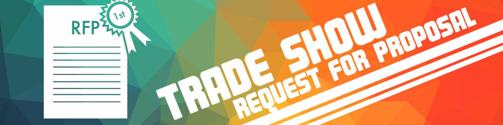 Trade Show Request for Proposal  RFP    Metro Exhibits Trade Show Request for Proposal  RFP