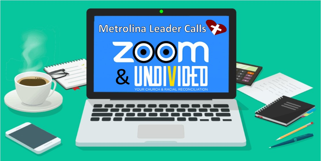 Metrolina Leader Zoom Call 8/3/2020