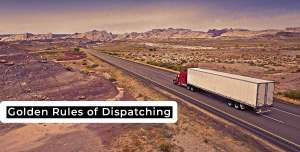Golden Rules of Dispatching | Metromaxdispatch – The Game Changer!