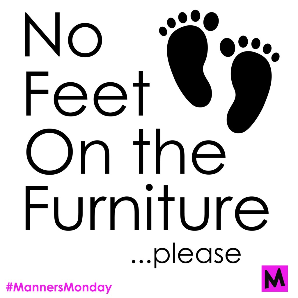 Manners Monday No Feet On Furniture Metro Mom Club