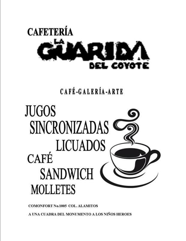 Inauguración Bohemia de la Guarida del Coyote @ Café La Guarida del Coyote | San Luis Potosí | San Luis Potosí | México