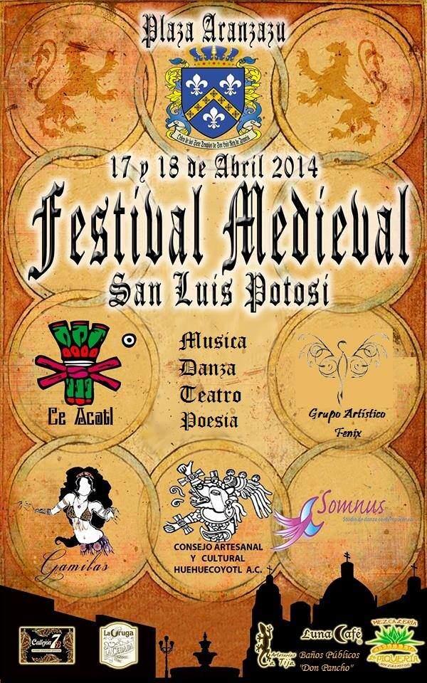 Festival Medieval en San Luis Potosí  @ Plaza de Aranzazú | San Luis Potosí | San Luis Potosí | México