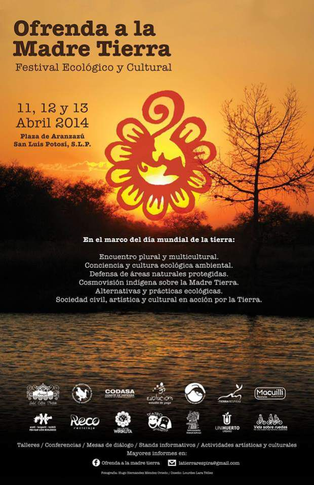 Ofrenda a la Madre Tierra, festival ecológico y cultural @ Plaza de  Aranzazú | San Luis Potosí | San Luis Potosí | México