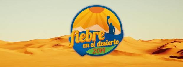 Fiebre en el desierto 2014
