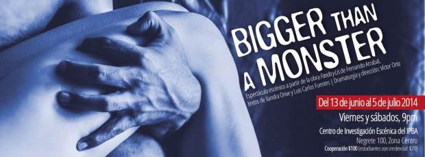 bigger than a monster