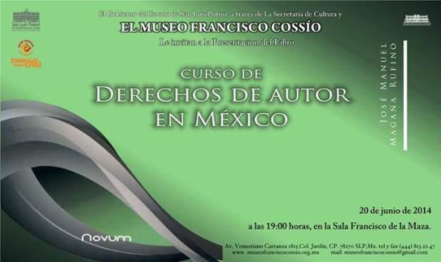 Curso de derechos de autor en México @ Museo Francisco Cossío | San Luis Potosí | San Luis Potosí | México