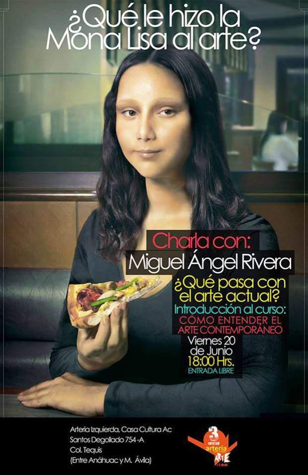 ¿Qué le hizo la Mona Lisa al arte?  @ Casa de Cultura Arteria Izquierda | San Luis Potosí | San Luis Potosí | México