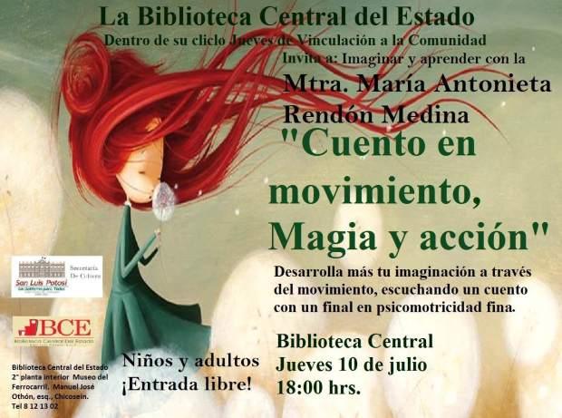 Cuento en movimiento,magia y acción @ Biblioteca Central del Estado  | San Luis Potosí | San Luis Potosí | México