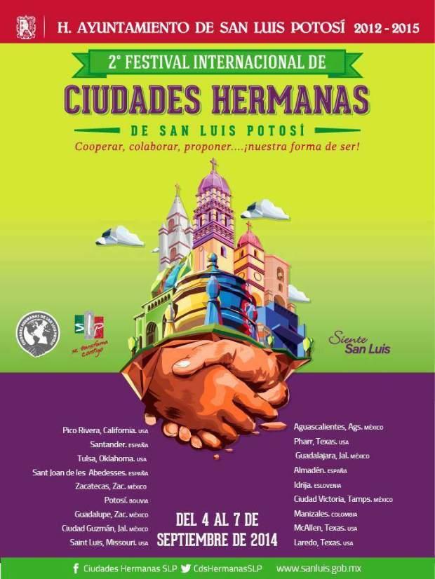 2° Festival Internacional de Ciudades Hermanas  @ Ciudad de San Luis Potosí | San Luis Potosí | San Luis Potosí | México