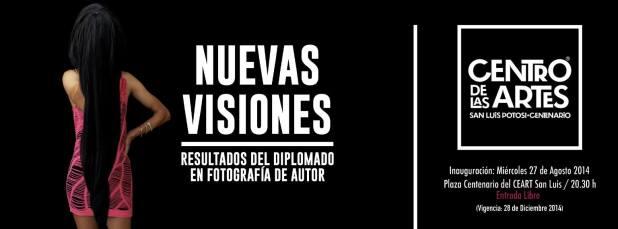 Nuevas Visiones (Fotografía) @ Centro de las Artes de San Luis Potosí | San Luis Potosí | San Luis Potosí | México