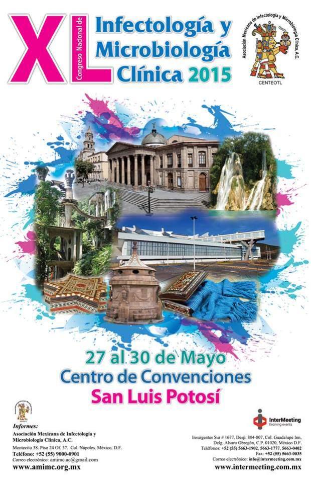 XL Congreso Nacional de Infectología y Microbiología Clínica 2015 @ Centro de Convenciones de San Luis Potosí | San Luis Potosí | San Luis Potosí | México