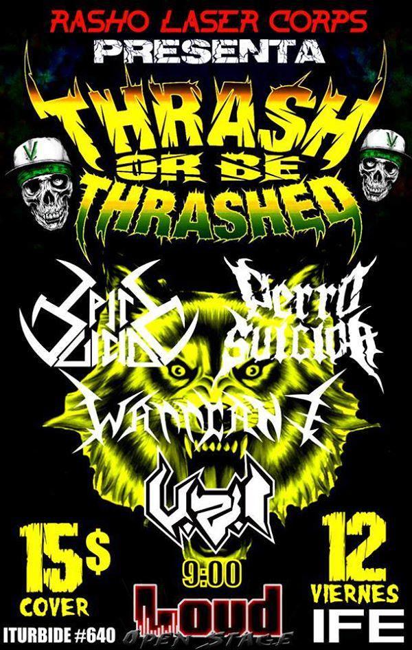 thrash or be thrashed