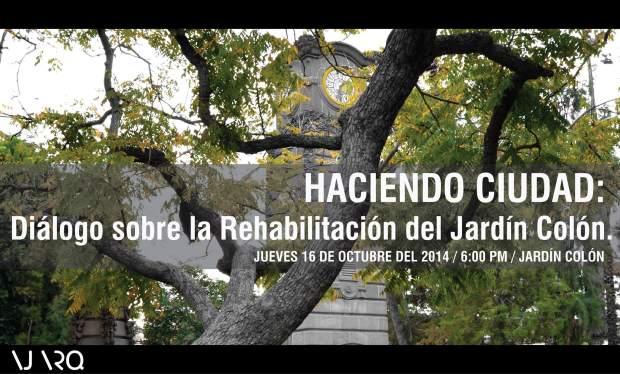 Haciendo ciudad: Diálogo sobre la Rehabilitación del Jardín Colón. @ Jardín Colon | San Luis Potosí | San Luis Potosí | México
