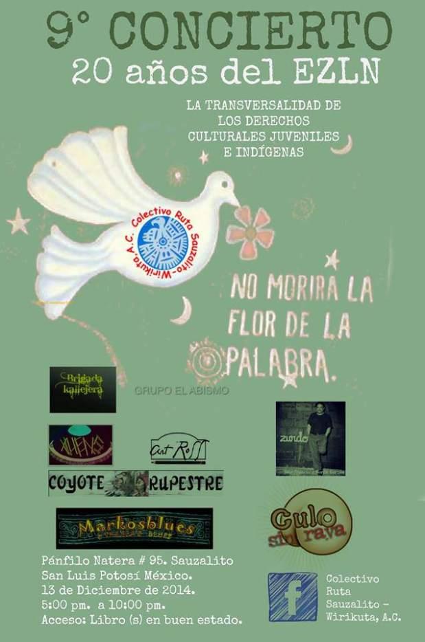 9° Concierto - 20 Años del EZLN @ Centro Cultura Sauzalito - Wirikuta | San Luis Potosí | San Luis Potosí | México